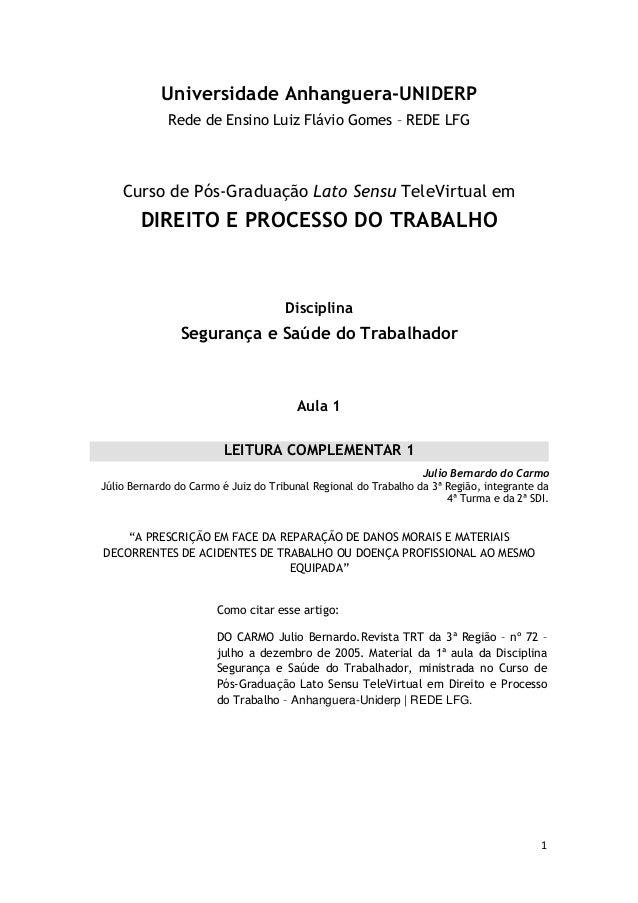 1  Universidade Anhanguera-UNIDERP  Rede de Ensino Luiz Flávio Gomes – REDE LFG  Curso de Pós-Graduação Lato Sensu TeleVir...