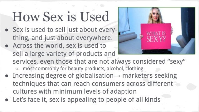 Sex used to sell in advertising