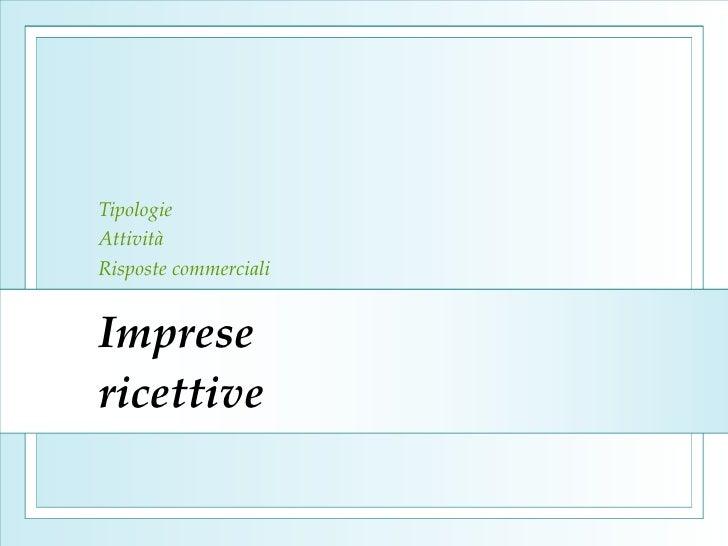 Imprese  ricettive Tipologie Attività  Risposte commerciali