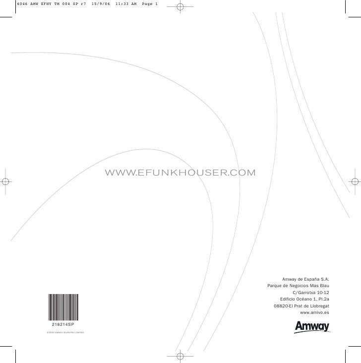 WWW.EFUNKHOUSER.COM                                                                  Amway de España S.A.                 ...