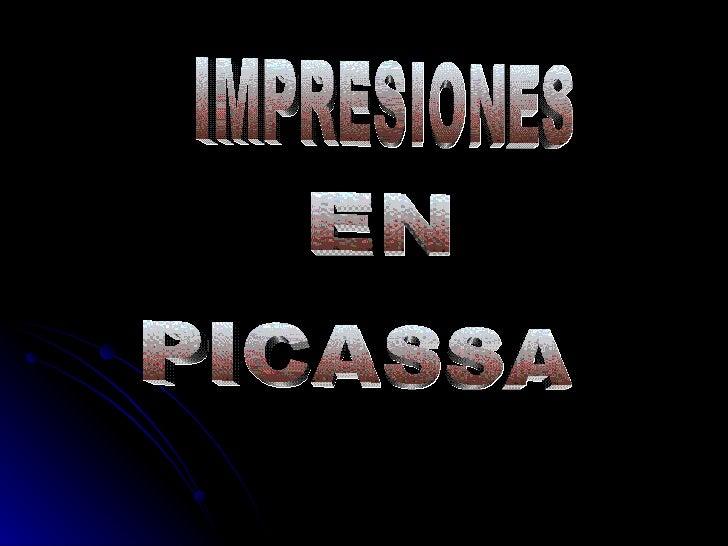 IMPRESIONES EN PICASSA