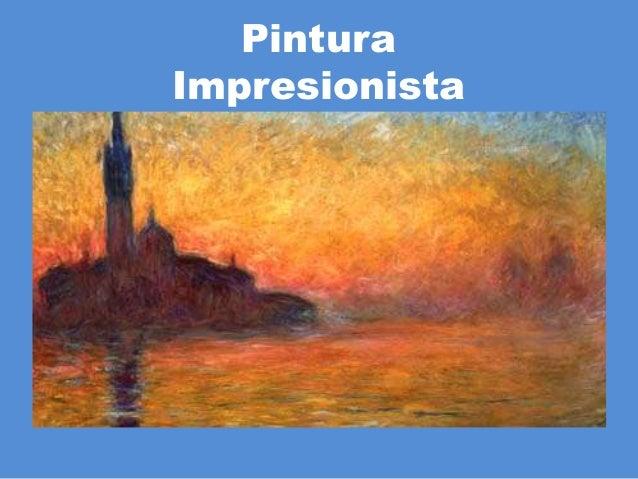 Pintura ImpresionistaPintura Impresionista
