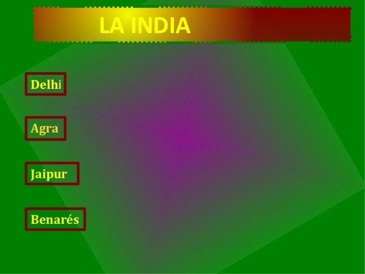 LA INDIA Delhi Agra Jaipur Benarés