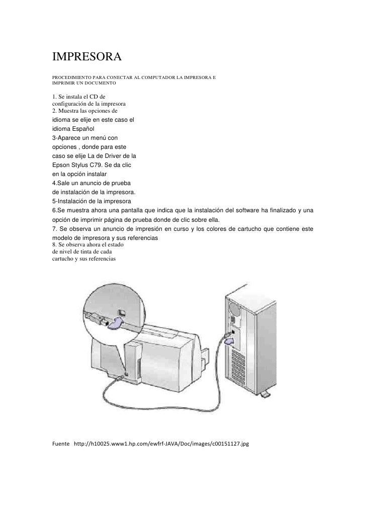 IMPRESORA<br />PROCEDIMIENTO PARA CONECTAR AL COMPUTADOR LA IMPRESORA E <br />IMPRIMIR UN DOCUMENTO <br />1. Se instala el...