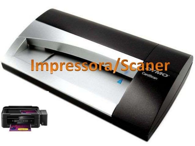 Impressora ou dispositivo de  impressão é um periférico que,  quando conectado a  um computador ou a uma rede de  computad...