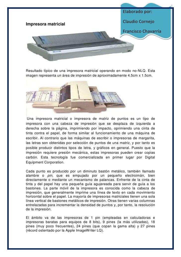 Elaborado por:                                                             Claudio Cornejo Impresora matricial            ...