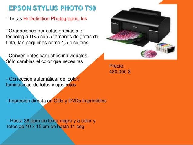 - Tintas Hi-Definition Photographic Ink- Gradaciones perfectas gracias a latecnología DX5 con 5 tamaños de gotas detinta, ...
