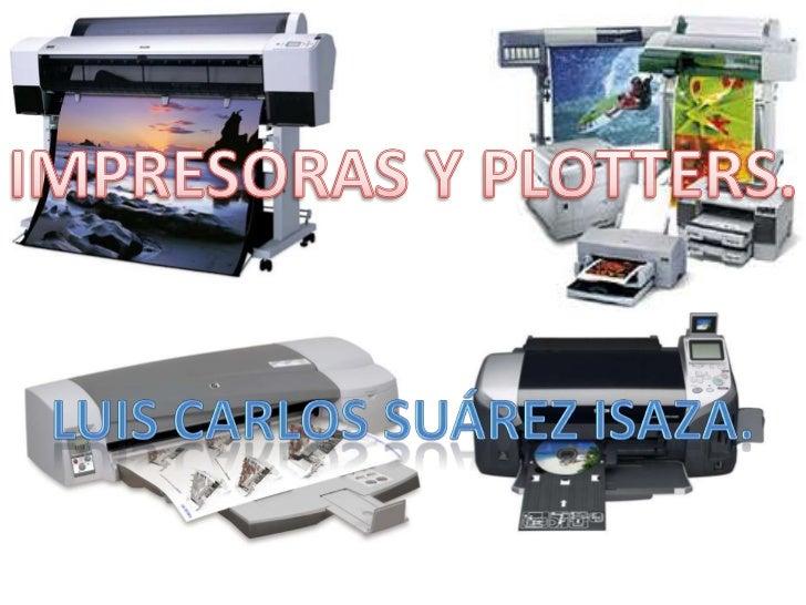 ¿Que Es impresora?                     Es un dispositivo de hardware que imprime textos o                     gráficos en ...