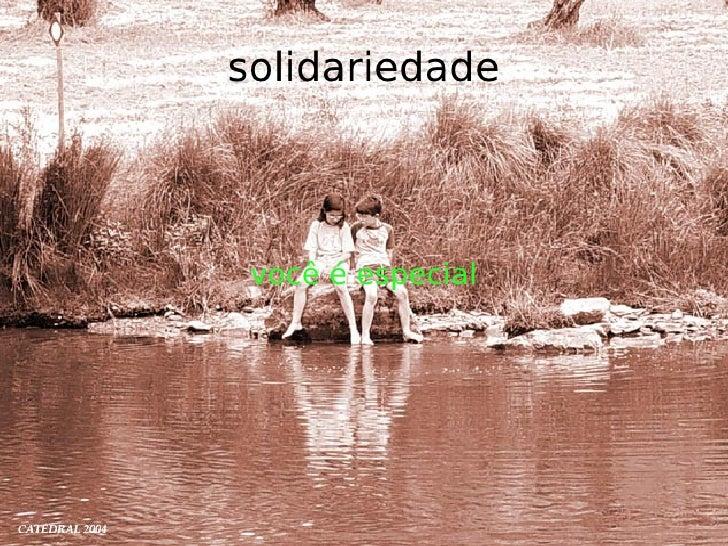 solidariedade      você é especial