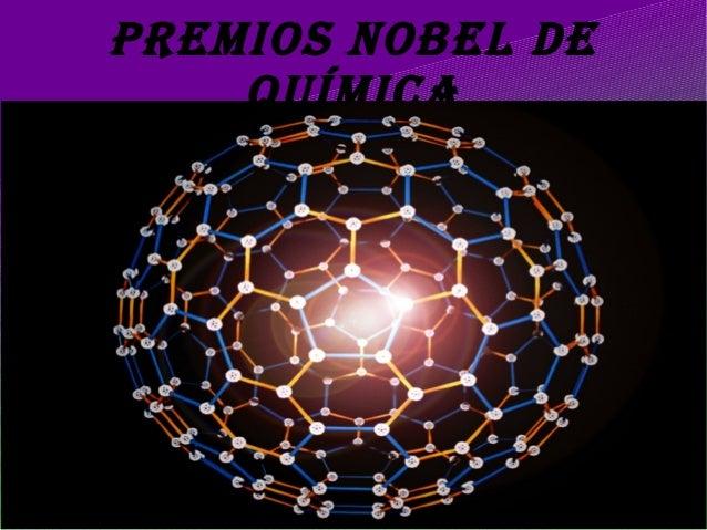 PREMIOS NOBEL DE QUÍMICA