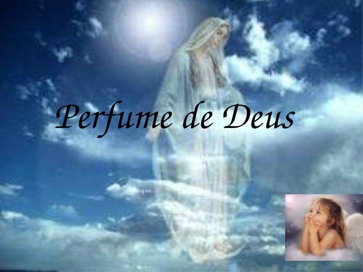 Perfume de Deus