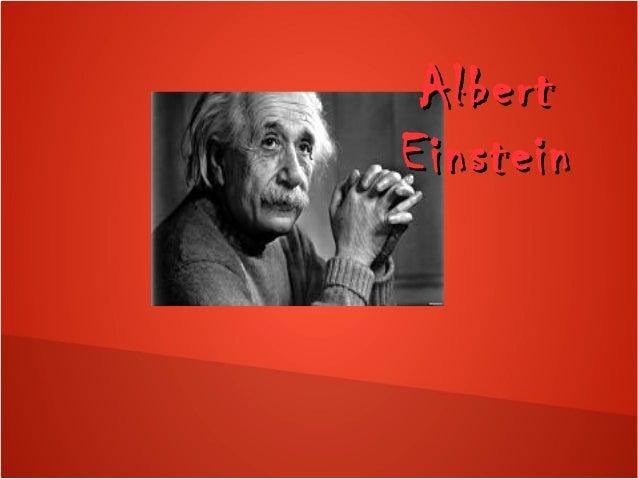 AlbertAlbert EinsteinEinstein