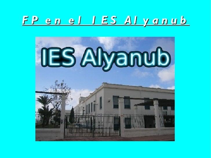 FP en el IES Alyanub