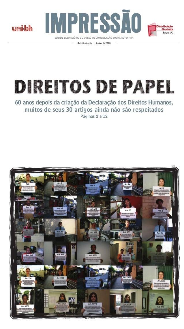 IMPRESSÃOJORNAL LABORATÓRIO DO CURSO DE COMUNICAÇÃO SOCIAL DO UNI-BH Belo Horizonte | Junho de 2008 EDIÇÃO 172 60 anos dep...