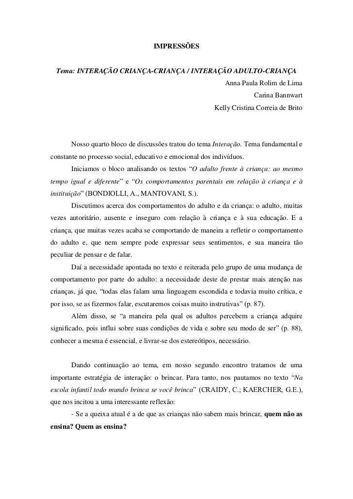 IMPRESSÕES  Tema: INTERAÇÃO CRIANÇA-CRIANÇA / INTERAÇÃO ADULTO-CRIANÇA                                                    ...