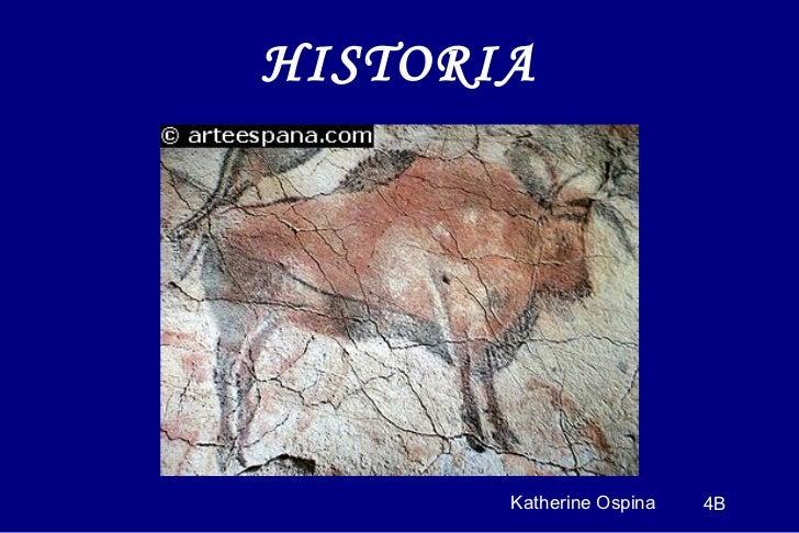 HISTORIA Katherine Ospina 4B