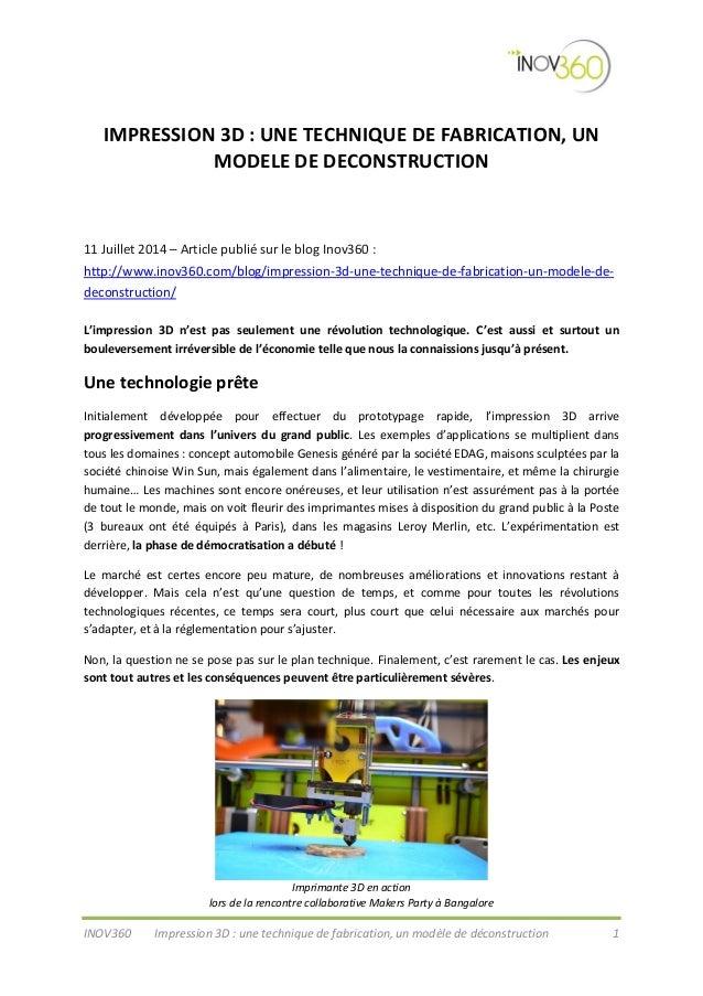 INOV360 Impression 3D : une technique de fabrication, un modèle de déconstruction 1 IMPRESSION 3D : UNE TECHNIQUE DE FABRI...