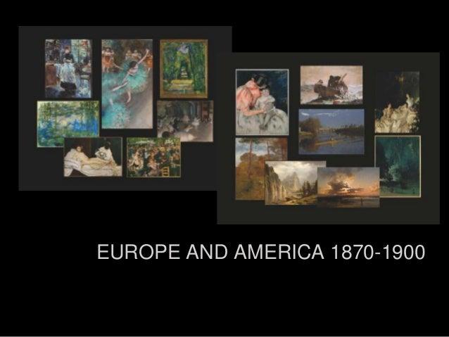 EUROPE AND AMERICA 1870-1900