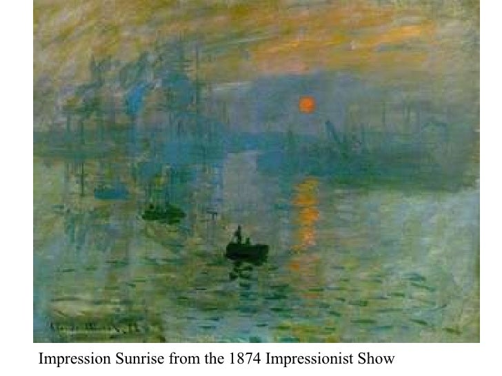 Impression Sunrise from the 1874 Impressionist Show