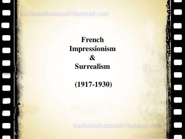 French Impressionism & Surrealism (1917-1930)