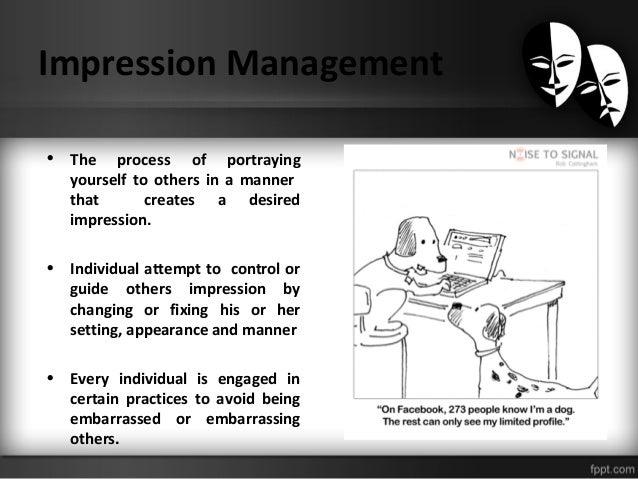 Impression Management Techniques And Tactics