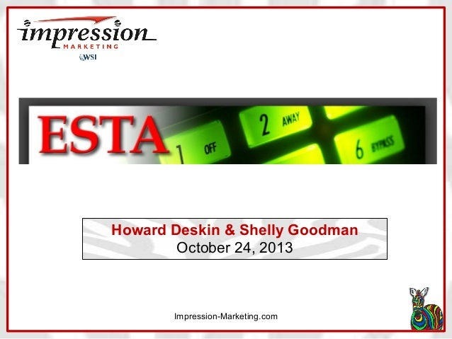 Howard Deskin & Shelly Goodman October 24, 2013  Impression-Marketing.com
