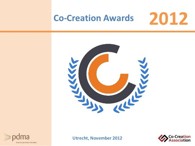 Co-Creation Awards           2012    Utrecht, November 2012