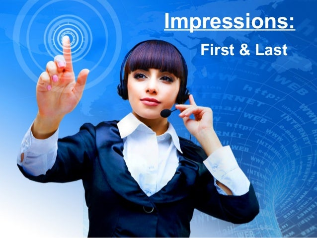 Impressions: First & Last