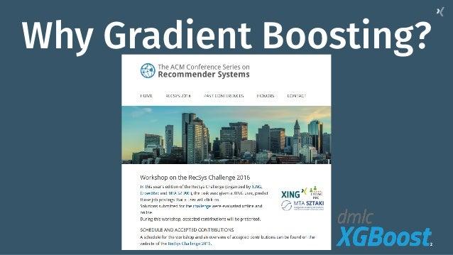 2 Why Gradient Boosting?
