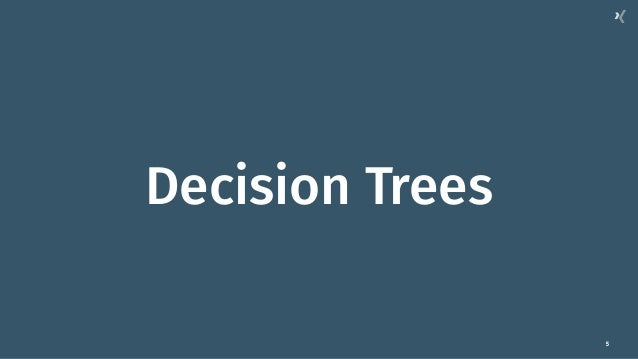 5 Decision Trees
