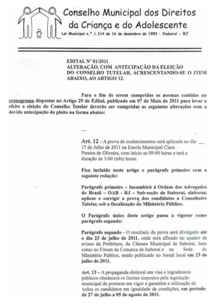 Alteração, com antecipação da eleiçãodo Conselho Tutelar