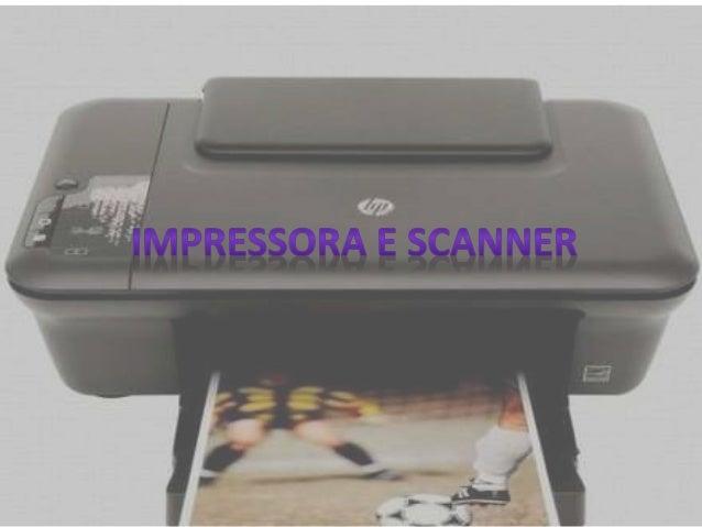 impressora ou dispositivo de impressão é  um periférico que, quando conectado a um computador ou  a uma rede de computador...