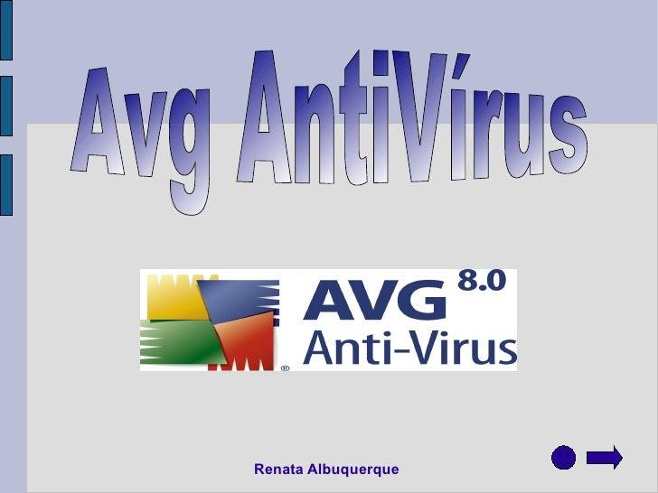 Renata Albuquerque   Avg AntiVírus