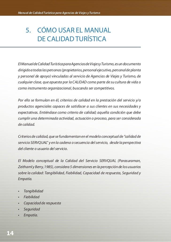 Manual de Calidad Turística para Agencias de Viajes y Turismo          5. CÓMO USAR EL MANUAL             DE CALIDAD TURÍS...