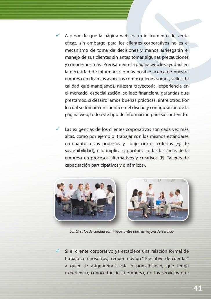Manual de Calidad Turística para Agencias de Viajes y Turismo                     prestamos, conocedor de la competencia y...