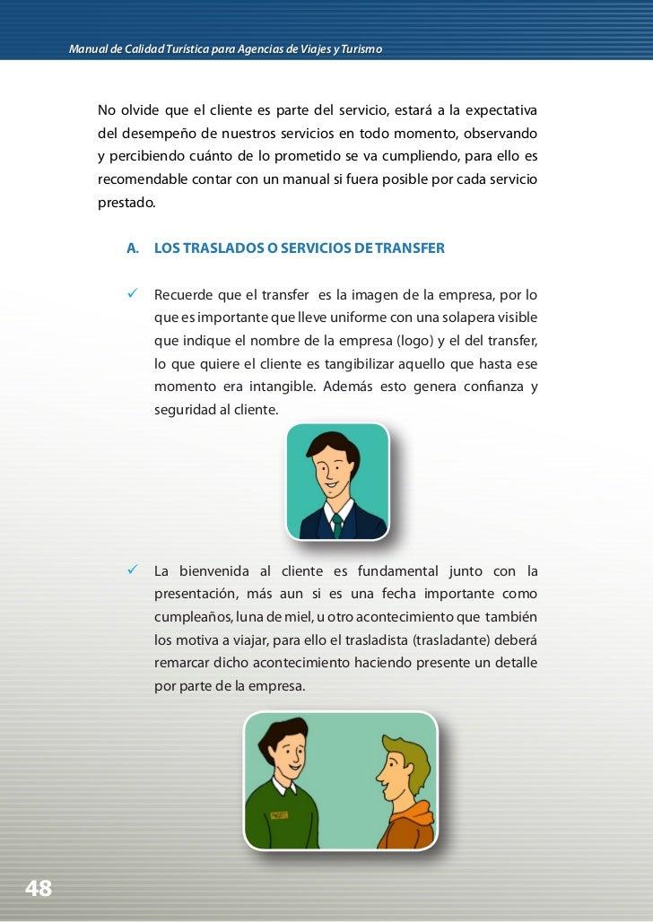  Todo cliente desea una atención personalizada, para ello    es importante que el trasladista (transfer) tenga toda la  ...