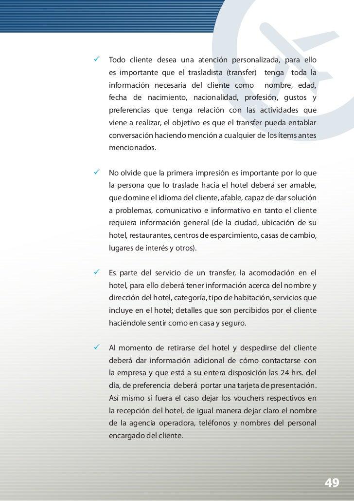 Manual de Calidad Turística para Agencias de Viajes y Turismo                 El cliente en muchos casos querrá conocer ...