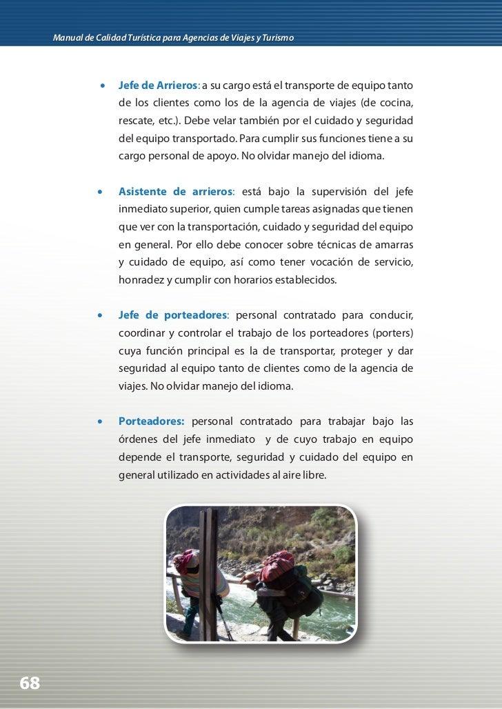 •   Carperos: personal encargado de la elección del sitio de     campamento (de acuerdo a las características climáticas,...