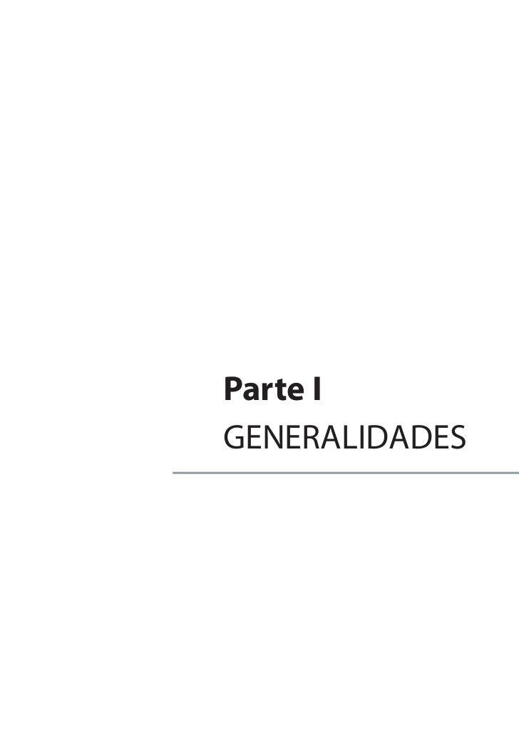 Parte IGENERALIDADES