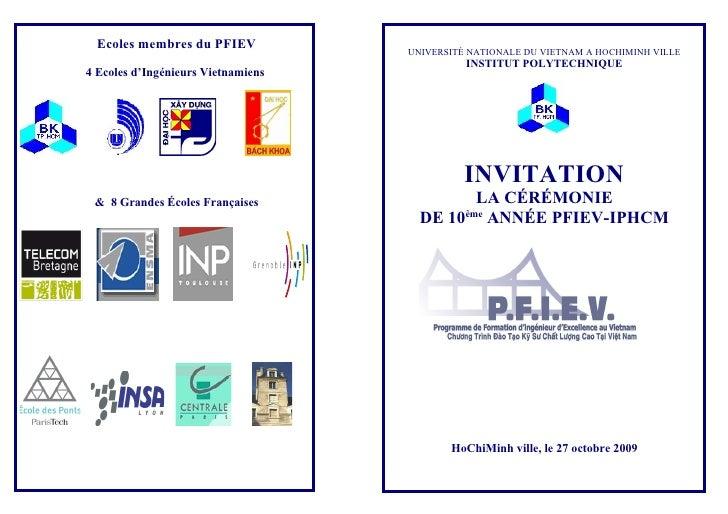 Ecoles membres du PFIEV           UNIVERSITÉ NATIONALE DU VIETNAM A HOCHIMINH VILLE                                       ...