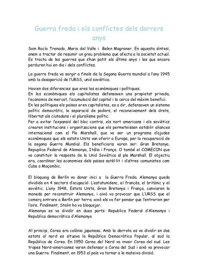 Guerra freda i els conflictes dels darrers anys Som Rocío Trenado, Maria del Valle i Belen Magraner. En aquesta síntesi, a...