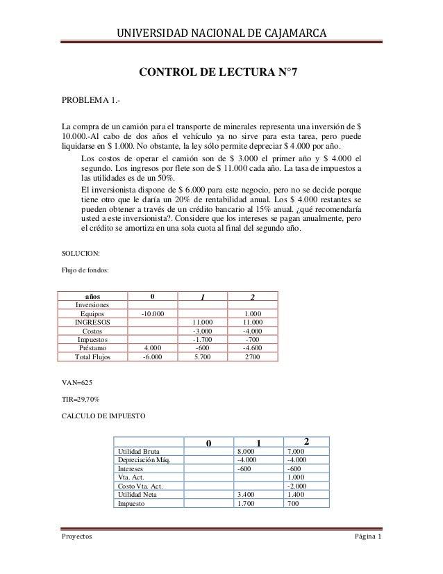 UNIVERSIDAD NACIONAL DE CAJAMARCA  CONTROL DE LECTURA N°7 PROBLEMA 1.La compra de un camión para el transporte de minerale...