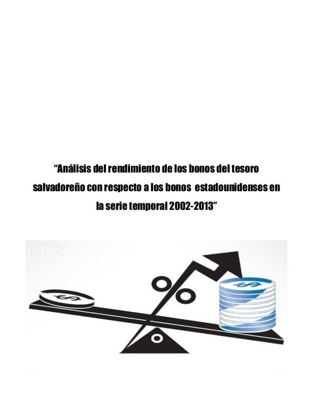 Análisis del rendimiento de los bonos del tesoro salvadoreño con res…