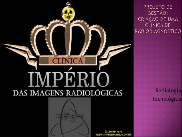 Radiologia Tecnológica