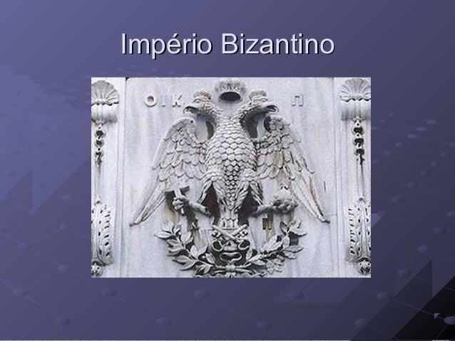 Império BizantinoImpério Bizantino