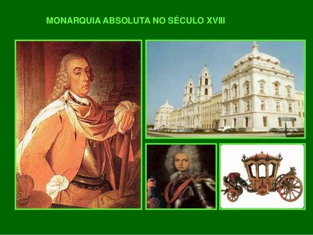 MONARQUIA ABSOLUTA NO SÉCULO XVIII