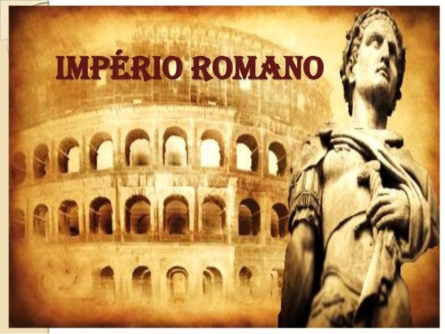Matrimonio Romano Slideshare : Império romano