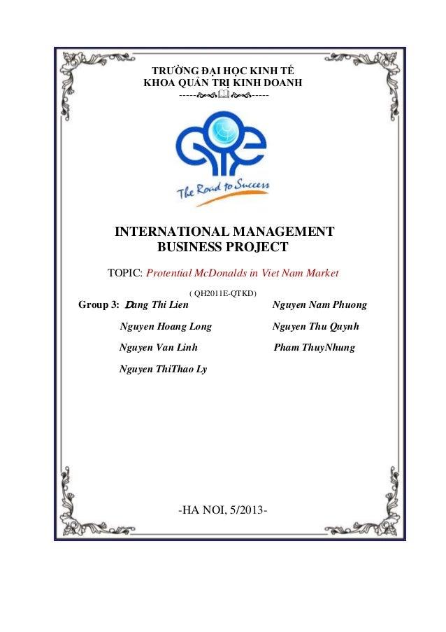 TRƯỜNG ĐẠI HỌC KINH TẾ KHOA QUẢN TRỊ KINH DOANH ----------  INTERNATIONAL MANAGEMENT BUSINESS PROJECT TOPIC: Protenti...