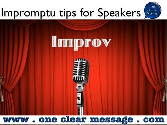 Impromptu tips for Speakers