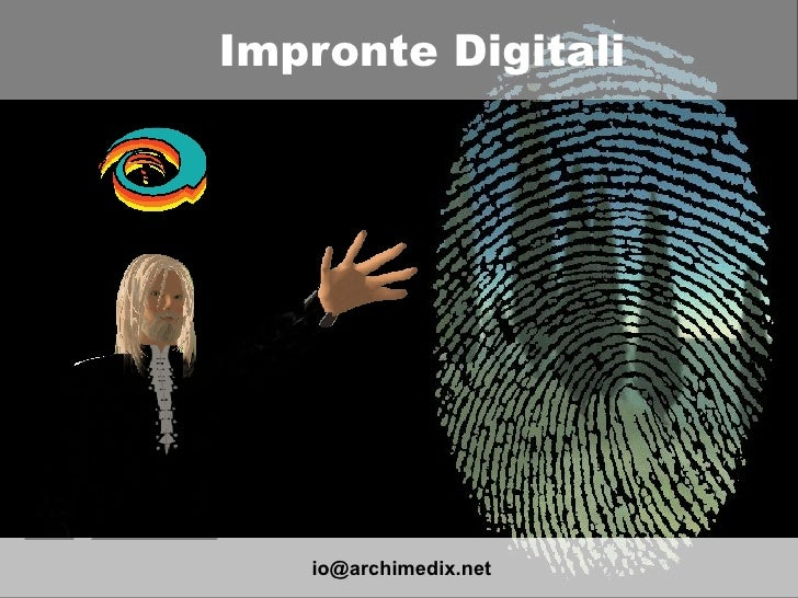 Impronte Digitali [email_address]